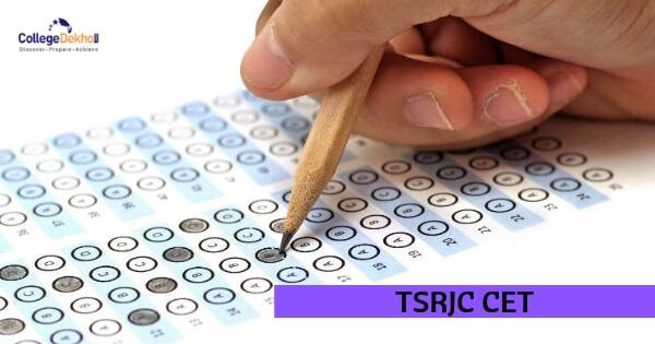 TSRJC CET 2021: Exam Date, Application Form, Eligibility ...